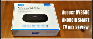 August DVB500 Review – Android Smart TV Box