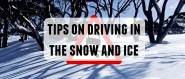 Tips on driving in the snow and ice