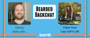 Bearded Backchat with Claire from Lazy Girl's Life