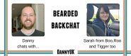 Bearded Backchat with Sarah from Boo Roo and Tigger Too
